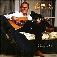 Harmony by Gordon Lightfoot (2005-11-22)