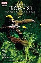 Immortal Iron Fist: Orson Randall and the Green Mist of Death (Immortal Iron Fist (2006-2009))