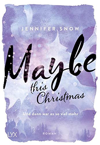 Maybe this Christmas - Und dann war es so viel mehr (Colorado Ice, Band 3)