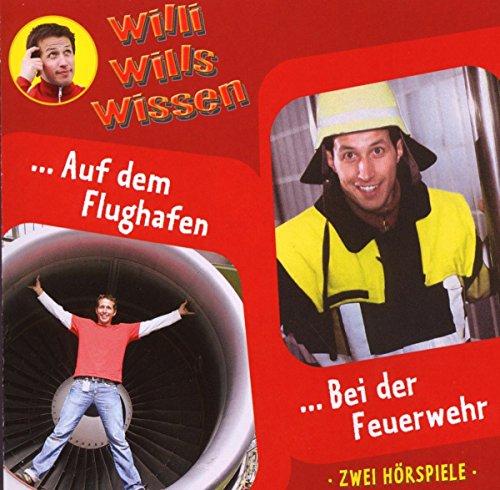Willi will's wissen 11: Feuerwehr/Flughafen
