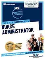 Nurse Administrator (Career Examination)