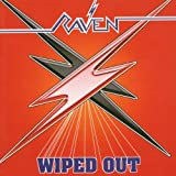 Wiped Out by Raven (2006-01-01)