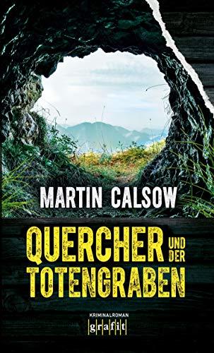 Quercher und der Totengraben: Kriminalroman (German Edition)