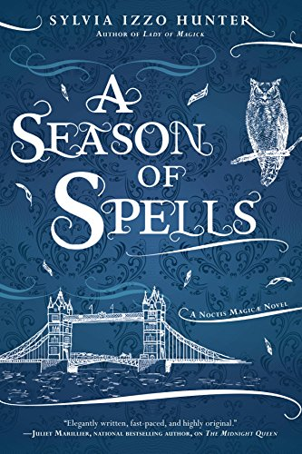 A Season of Spells (A Noctis Magicae Novel Book 3) (English Edition)