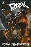 American Mythology Dark: Werewolves vs. Dinosaurs #1 VF ; American Mythology comic book