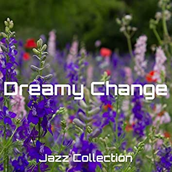 Dreamy Change
