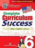 Complete Curriculum Success Grade 6 - Learning Workbook For Sixth Grade Students - English, Math and Science Activities Children Book
