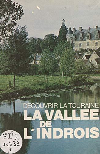 La vallée de l'Indrois (French Edition)