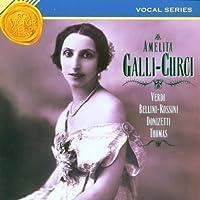 Amelita Galli-Curci (Vocal Series) by Amelita Galli-Curci