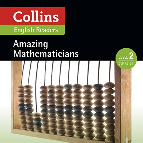 Amazing Mathematicians: A2-B1 (Collins Amazing People ELT Readers) audiobook cover art