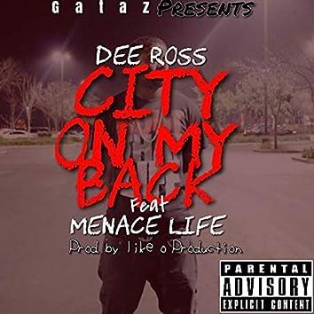 City on My Back (feat. Menace Life)