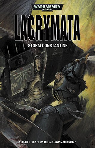 Lacrymata (Deathwing Anthology) (English Edition)