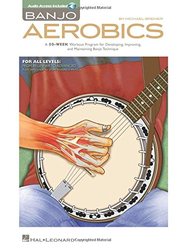 Compare Textbook Prices for Banjo Aerobics: A 50-Week Workout Program for Developing, Improving and Maintaining Banjo Technique Pap/Com Edition ISBN 0884088870843 by Bremer, Michael