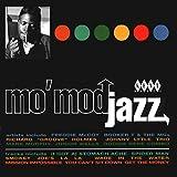 Mo' Mod Jazz...