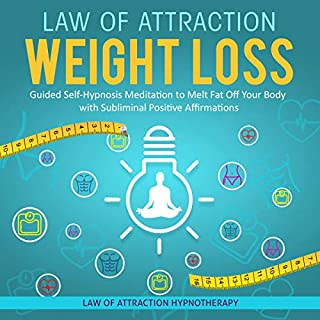 Law of Attraction Weight Loss     Guided Self-Hypnosis Meditation to Melt Fat off Your Body with Subliminal Positive Affirmations              By:                                                                                                                                 Law of Attraction Hypnotherapy                               Narrated by:                                                                                                                                 Adam Greco                      Length: 3 hrs and 4 mins     20 ratings     Overall 4.9