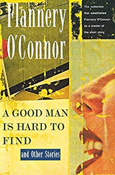 Paperback A Good Man Is Hard to Find and Other Stories Book