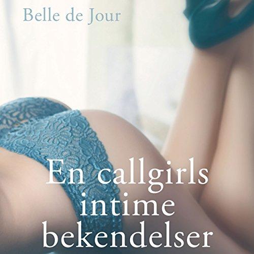 Belle de Jour - En callgirls intime bekendelser audiobook cover art