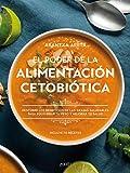 El poder de la alimentación cetobiótica: Descubre los beneficios de las grasas saludables para equilibrar tu peso y mejorar tu salud