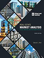 Real Estate Market Analysis: Trends, Methods, and Information Sources, 3rd Edition Front Cover