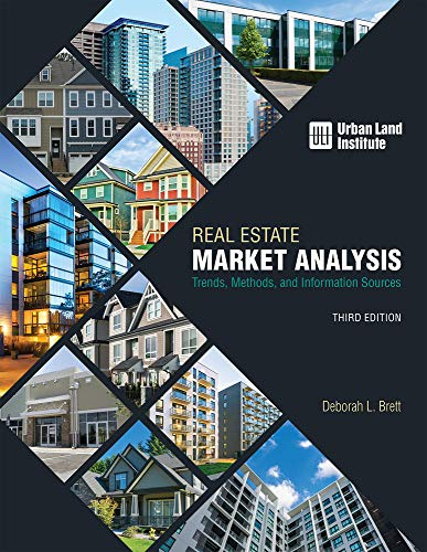 Compare Textbook Prices for Real Estate Market Analysis: Trends, Methods, and Information Sources, Third Edition Third edition Edition ISBN 9780874204285 by Brett, Deborah L.