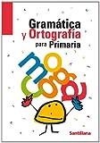 Gramática y ortografía para PriMaría - 9788429470550