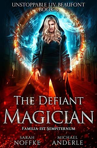 The Defiant Magician