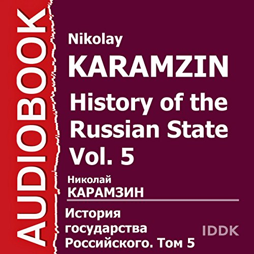 History of the Russian State Vol. 5 audiobook cover art