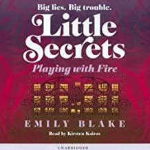 Playing with Fire: Little Secrets, Book 1