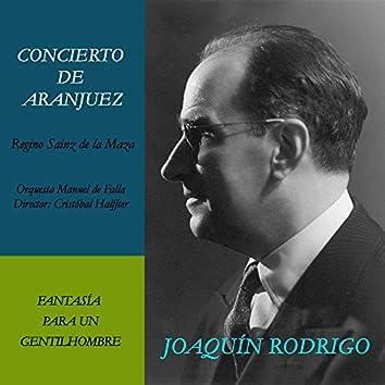Concierto de Aranjuez y Fantasía para un Gentilhombre (Grabación Histórica de 1962)
