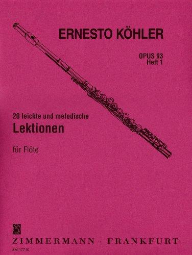 20 leichte und melodische Lektionen: in fortschreitender Schwierigkeit. Heft 1. op. 93. Flöte.