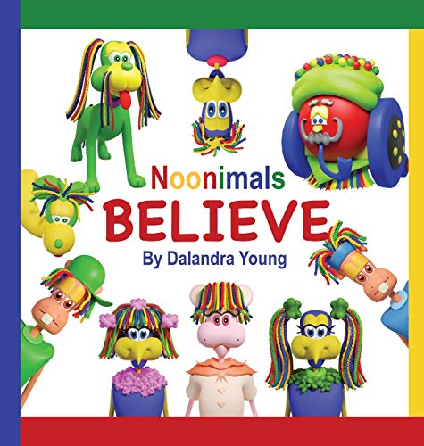 Compare Textbook Prices for Noonimals: Believe  ISBN 9781989756805 by Young, Dalandra