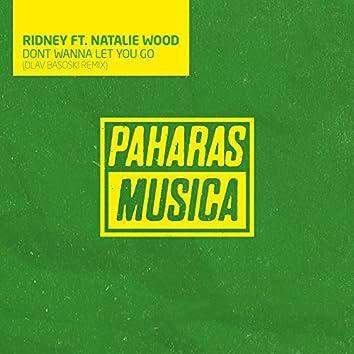 Dont Wanna Let You Go (Olav Basoski Remix)