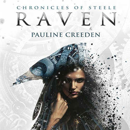 Chronicles of Steele: Raven: The Complete Story Titelbild