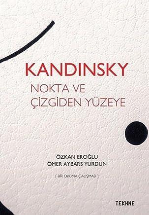 Kandınsky - Nokta ve Çizgiden Yüzeye