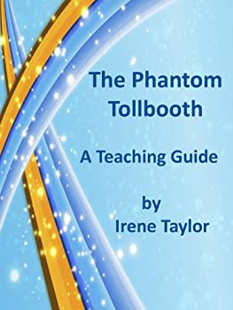 The Phantom Tollbooth  A Teaching Guide