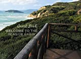 Welcome to the Seaside Cabin Guest Book: For the Beach Chalé, Vacation House by the Sea, Oceanside Holiday Rentals, Airbnb, B&B, VRBO and more..