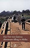Klaus N. Frick: Das Tier von Garoua