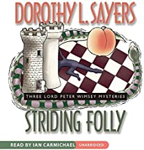 By Dorothy L. Sayers Striding Folly (Lord Peter Wimsey Series) (Mystery Masters) (Unabridged) [Audio CD]