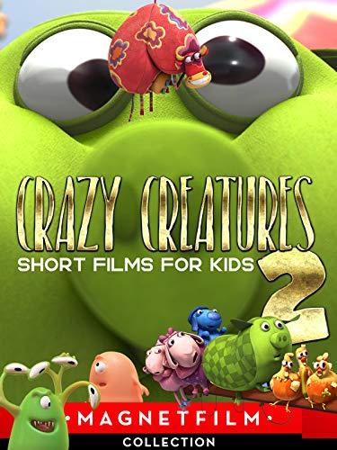 Crazy Creatures 2 - Short Films for Kids