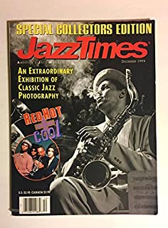 1994 Red Hot Jazz : December Americas Jazz Magazine : An Extraordinary Exhibition of Classic Jazz Photography