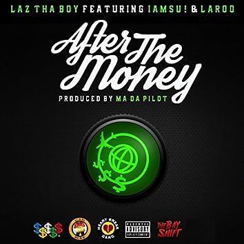 After the Money (feat. Iamsu! & Laroo)