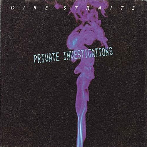 DIRE STRAITS / PRIVATE INVESTIGATIONS