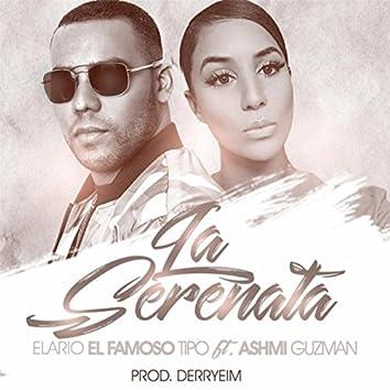 La Serenata (feat. Ashmi Guzman)