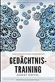 Gedächtnistraining - Leistungsfähiges Gedächtnis Merkfähigkeit verbessern , Gehirnjogging , Intelligenz steigern