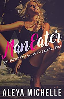 MANEATER by [Aleya Michelle, Hot Tree Editing]