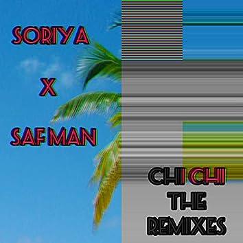 Chi Chi the Remixes
