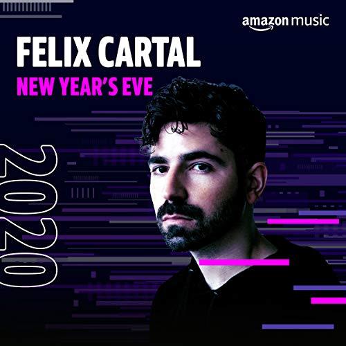 Felix Cartal New Year's Eve