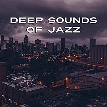 Deep Sounds of Jazz - Gentle Jazz Music, Ambient Stream