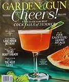 Garden & Gun Magazine August September 2021 Cheers [Single Issue Magazine] Christian Bryant