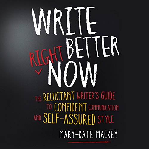 Write Better Right Now audiobook cover art